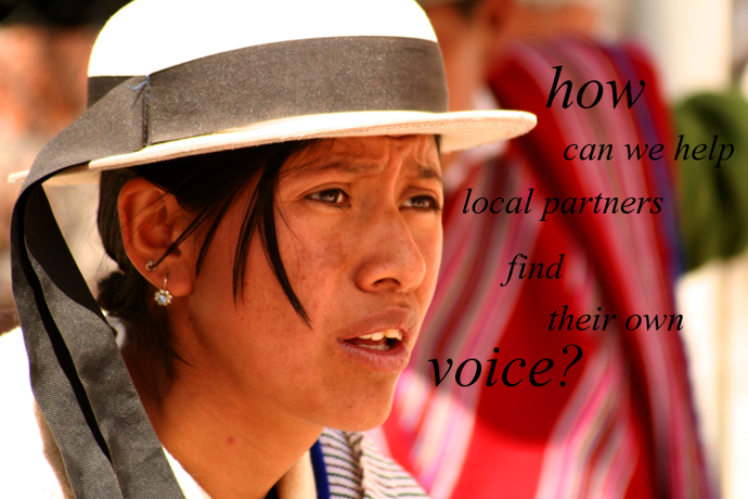 How can we help local partners find their own voice?